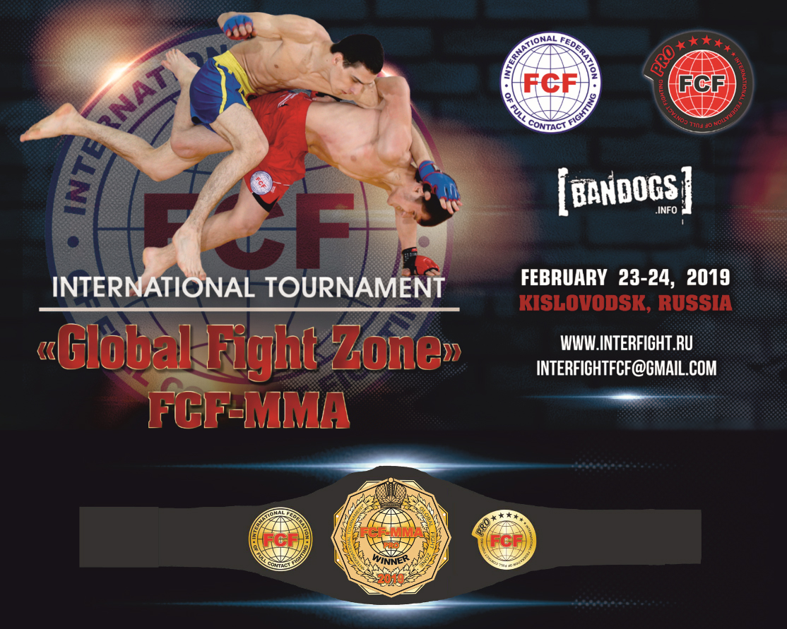 Международный Турнир «Global Fight Zone» FCF-MMA 2019